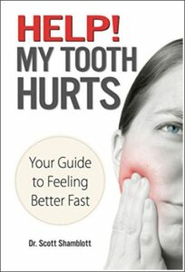 My Tooth Hurts Book 1